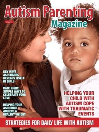 Issue 44 - Strategies for Daily Life with Autism - Autism Parenting Magazine   Autism Parenting   Scoop.it