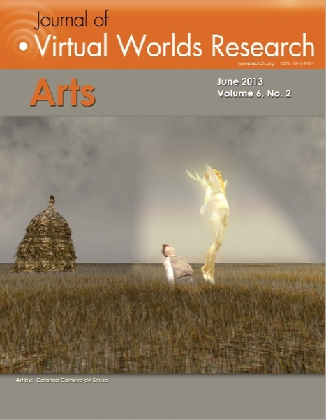 Journal For Virtual Worlds Research - Vol 6, No 2 (2013): Arts   Metatrame   Scoop.it