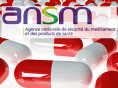 L'ANSM fait son bilan | Market Access & innovation | Scoop.it