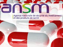 L'ANSM fait son bilan | market access pharmaceutique | Scoop.it