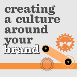Creating a Culture Around Your Brand [INFOGRAPHIC]   Teach a CEO   Strengthening Brand America   Scoop.it