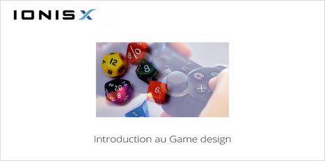 Découvrez les bases de la création de jeu : MOOC Game Design   Pédagogie et Multimédias   Scoop.it