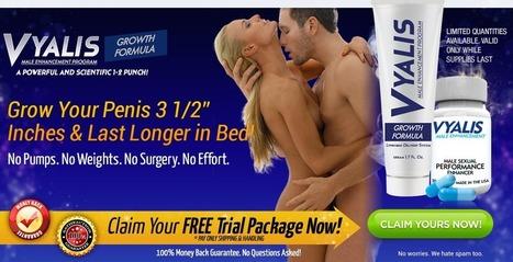 Vyalis Male Enhancement - Get Free Trial | INCREASE MALE ENHANCEMENT | Scoop.it