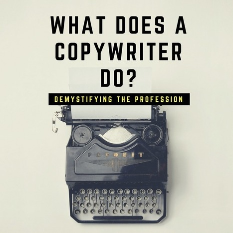 What Does a Copywriter Do? | Marketing Stats and Insights | Scoop.it