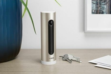 Voici la nouvelle caméra connectée de Netatmo : | Maison connectée et Domotique | Scoop.it