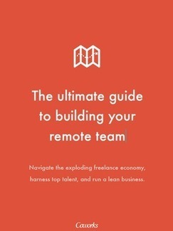 The Ultimate Guide to Building Your Remote Team   Coworks   Online Labor Platforms   Scoop.it