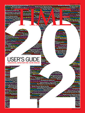 TIME Magazine Cover: User's Guide: Essential Info for the Year Ahead - Jan. 9, 2012 - World Affairs | FutureChronicles | Scoop.it