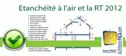 Test étanchéité à l'air : Obligatoire RT 2012 ? | Immobilier | Scoop.it