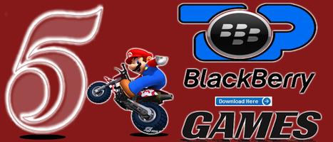 Top 5 Blackberry Games That You Should Download   BLACKBERRY APP MART   Scoop.it