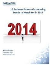 Top 10 Business Process Outsourcing Trends to Watch for in 2014 - PR Web (press release) | ITO | Scoop.it