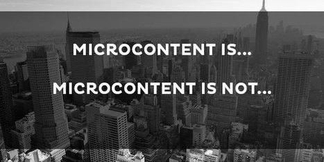 The Power and Promise of a Microcontent Strategy - Kapost | Public Relations & Social Media Insight | Scoop.it