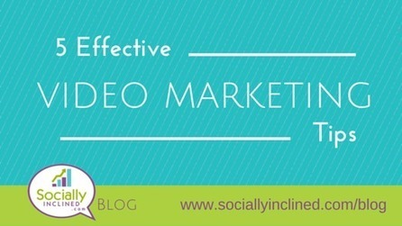 5 Effective Video Marketing Tips | Video Marketing on YouTube | Scoop.it
