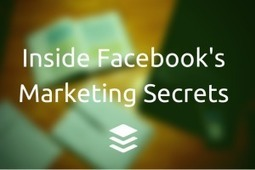 10 Marketing Lessons Learned From Working at Facebook | Marketing Coordinator-AIS | Scoop.it