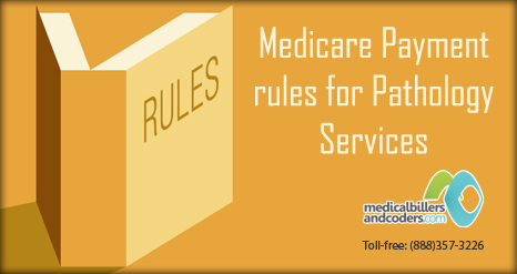 Medicare Payment Rules for Pathology Services | Medical Billing Services | Scoop.it