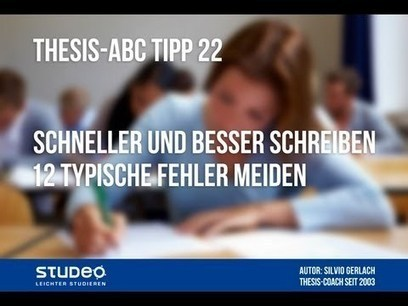 THESIS-ABC Tipp 22: Schneller und besser schreiben ohne diese 12 typischen Fehler - YouTube | Schreiben | Scoop.it