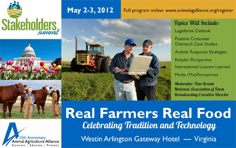 Animal Agriculture Alliance Stakeholders Summit 2012 | Geoflorestas | Scoop.it