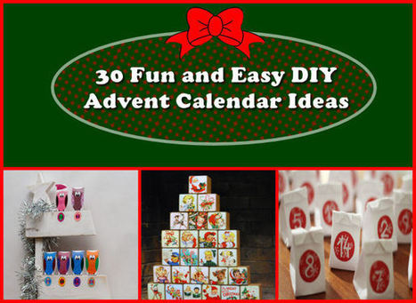 30 Fun and Easy DIY Advent Calendar Ideas - My Personal Accent | Do It Yourself | Scoop.it