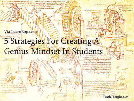 Comment on 5 Strategies For Creating A Genius Mindset In Students by mathfour | Aprendizaje universitario | Scoop.it