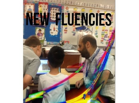 New Fluencies: Teaching is the Key - Technology is the Tool - Success is the Outcome | The Bridge | Scoop.it