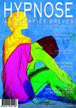 Résumés des articles de la Revue Hypnose & Thérapies Brèves 31 | Thérapies Intégratives, Hypnose Ericksonienne, Ostéopathie, Sophrologie, Paris.. | Aphrocalys | Scoop.it