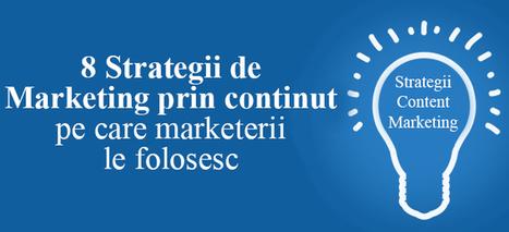 8 Strategii de Marketing prin continut: 9 din 10 marketeri le folosesc   Web Design, SEO, Marketing   Scoop.it