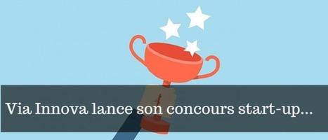 L'incubateur Via Innova à la recherche de ses nouveaux talents ! | 1001 Startups | Start-Up | Scoop.it