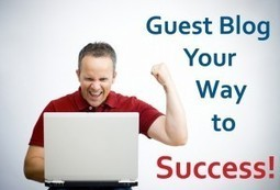 The Guest Posting and It's Benefits - Complete Newbies Guide | Blogger Yard | Guest Posting Tactics | Scoop.it
