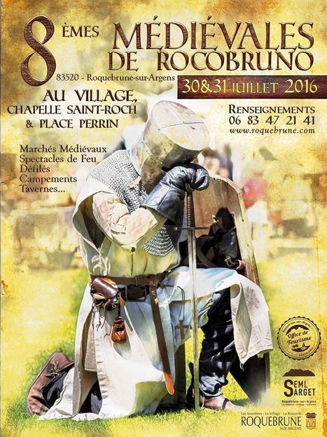 [25/07] Les Médiévales Roquebrunoises à découvrir les 30 & 31/07/2016 | Puget sur Argens | Scoop.it