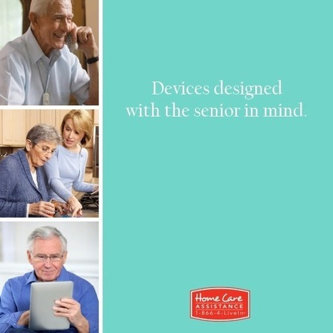 Gadgets For the Senior's   Home Care Assistance   Scoop.it