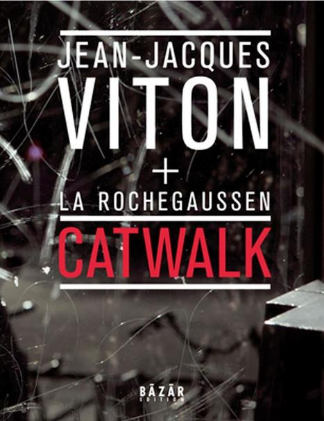 24 avril 2013  |  Catwalk de Jean-Jacques Viton... | Poezibao | Scoop.it