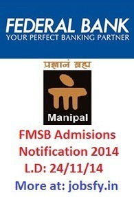 Federal Bank Manipal School of Banking Notification 2014 | FMSB PGDBF Recruitment December 2014 « jobsfy | Latest Job Alerts | Scoop.it