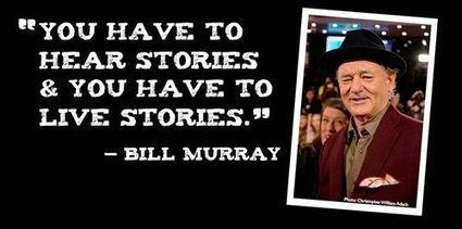 Bill Murray on storytelling | Storytelling | Scoop.it
