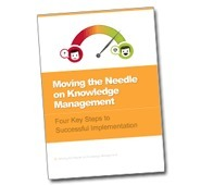 White Paper: Moving the Needle on Knowledge Management | Future Knowledge Management | Scoop.it