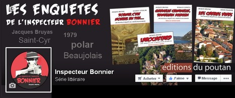 L'inspecteur Bonnier est né sous la plume de Jacques Bruyas, en 1979, dans un roman- feuilleton publié par Le Patriote Beaujolais. | Romans régionaux BD Polars Histoire | Scoop.it