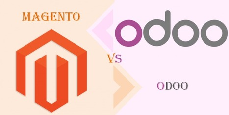 Odoo Ecommerce vs. Magento: Which One is Better? | Magento & Magento 2 Extension | Scoop.it