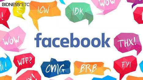 Facebook's New Social Glossary Predicts Slangs Before Users Type Them | Worder Woman | Scoop.it