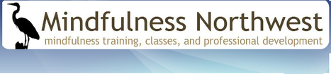 Mindfulness Northwest:  Mindful Self-Compassion is an 8 week course | Self-Empathy | Scoop.it