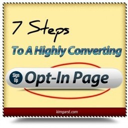 7 Steps to a Highly Converting Opt-in Page | Social Selling | Scoop.it
