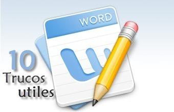 10 Tips Para trabajar mas rápido con Microsoft Word | Aprendiendoaenseñar | Scoop.it