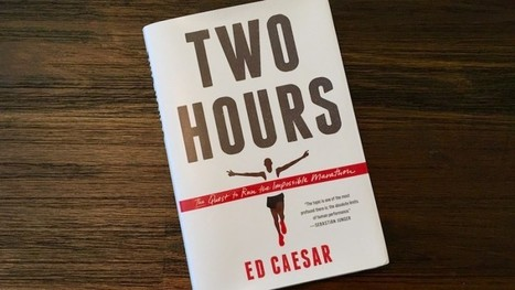 Book Review: Ed Caesar's 'Two Hours' - Competitor.com | Sports Activities | Scoop.it