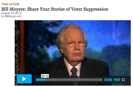 Bill Moyers Wants Your Help in Documenting the Voter Suppression Campaign of 2012 | Coffee Party News | Scoop.it