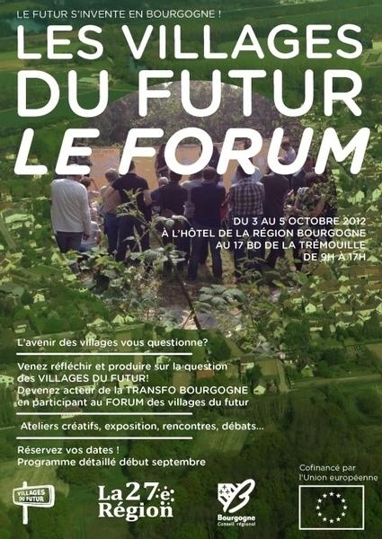 La Transfo | forum sur les villages du futur Dijon - 3,4 et 5 octobre 2012 | Futurs et prospectives | Scoop.it