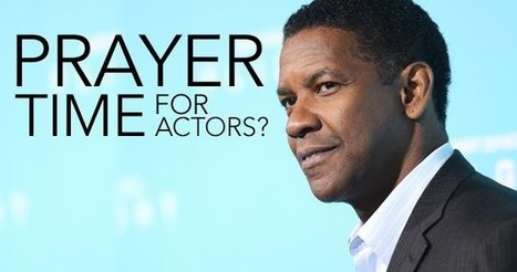 Prayer Time for Actors? | youthministry | Scoop.it