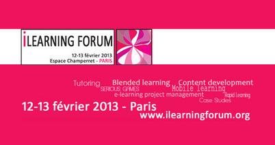 iLearning Forum Paris 2013 - ElearnActu | Formation et éducation | Scoop.it