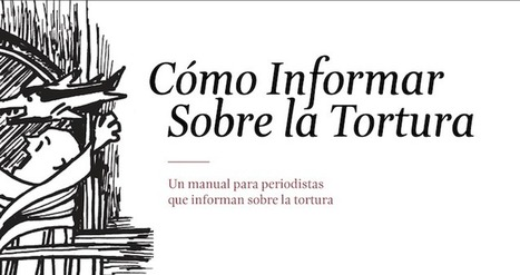 Descarga este manual sobre cómo informar casos de tortura | Activismo en la RED | Scoop.it