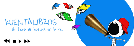 KUENTALIBROS: Las TIC y el rol docente | EduTIC | Scoop.it