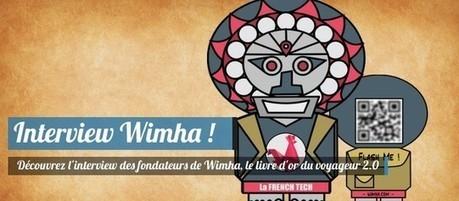 Découvrez l'interview des fondateurs de Wimha, les créateurs des livres d'or 2.0 ! - Trip85 : Blog Voyage - Guides de Voyage - Hébergements insolites | Wimha-Startup | Scoop.it