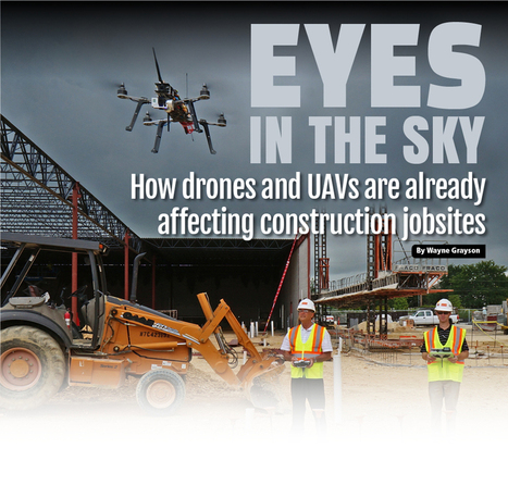 How drones and UAVs are already affecting construction jobsites | Equipment World | Construction Equipment, News and Information | Heavy Construction Equipment | Valerie Dagrain | Scoop.it