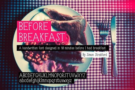 A hand drawn typeface called before breakfast | My Typefaces | Scoop.it
