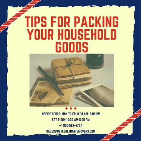 Tips for Packing your Household Goods - Pete's Ultimate Movers | Petes Ultimate Movers | Scoop.it